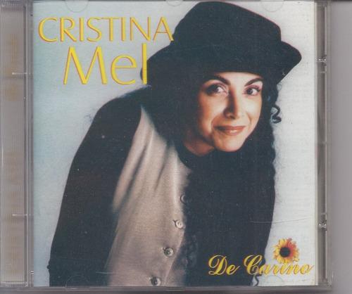 Cristina Mel - De Cariño - Cd Mk Publicitá Lacrado Original