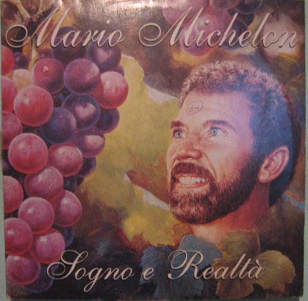 Mario Michelon - Sogno E Realtá - 1995 Original
