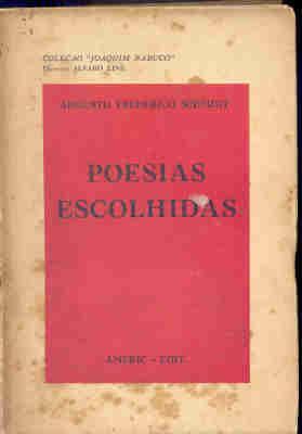 Poesias Escolhidas - Augusto Frederico Schmidt - 1a. Original