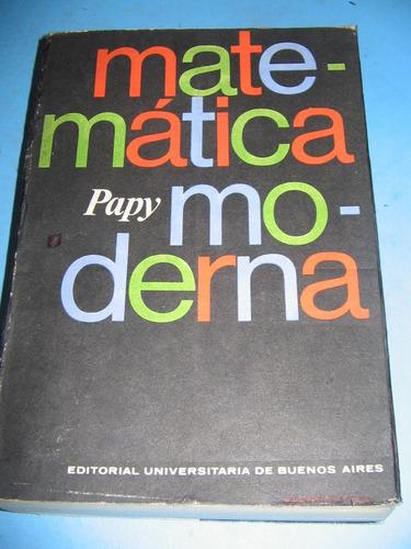 Matematica Moderna 2 Tomos - Georges Papy - Eudeba