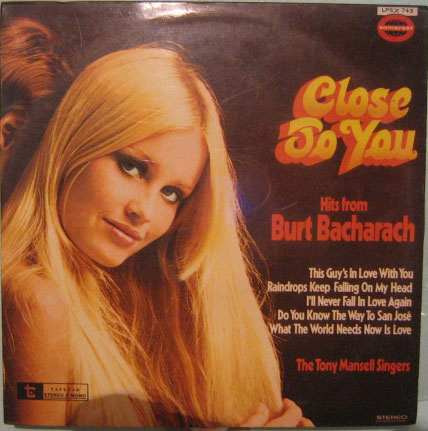 The Tony Mansell Singers - Hits  From B.bacharach - 1972 Original
