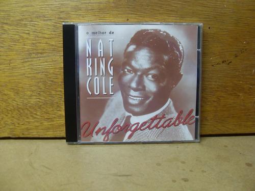 Cd O Melhor De Nat King Cole - Uorgettable Original