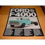 Folder Ford Caminhao F4000 78 1978 79 1979 80 1980 Diesel