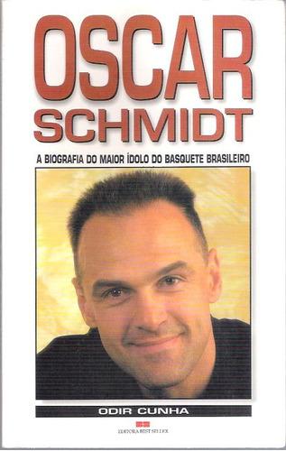Livro Oscar Schimidt Biografia Odir Cunha Original