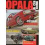 Opala & Cia Nº32 Caravan 1976 Chevrolet Furgão 1951 Hot Rod