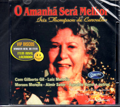 Cd Iris Thompson De Carvalho Com Luiz Melodia - Novo Lacrado Original