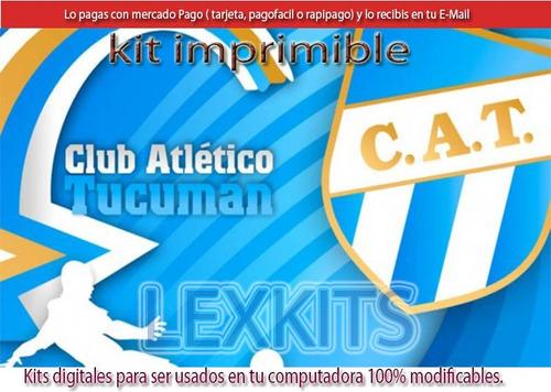Kit Imprimible Candy Bar Atletico De Tucuman Futbol