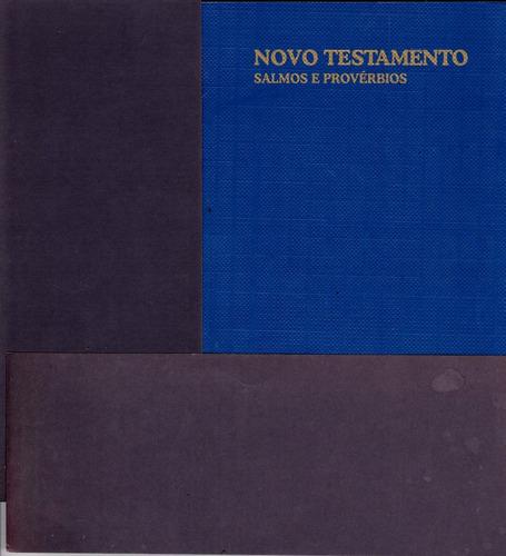 Novo Testamento - Salmos E Provérbios / Livro Novo Original