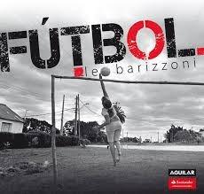 Fútbol. Leo Barizzoni.