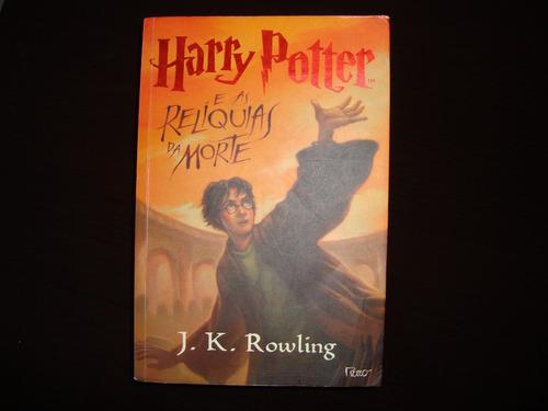 Harry Potter E As Relíquias Da Morte J. K. Rowling