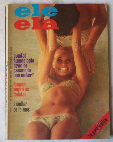 Revista Ele Ela Nº 20 Dezembro De 1970 Original