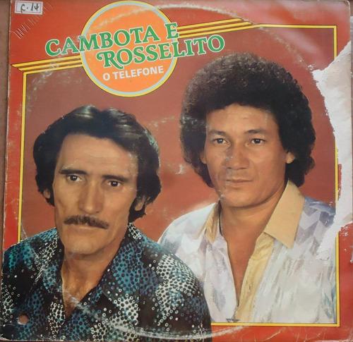 Lp (027) Sertanejo - Cambota E Rosselito - O Telefone Original