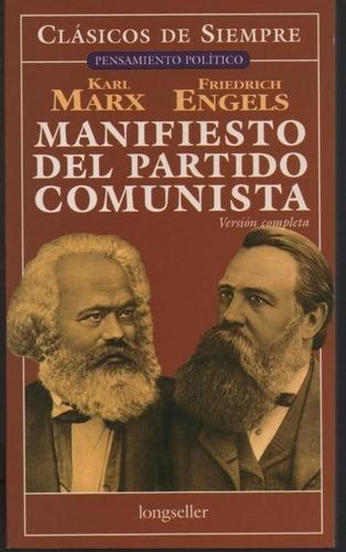Manifiesto Del Partido Comunista. Marx-engels. Longseller