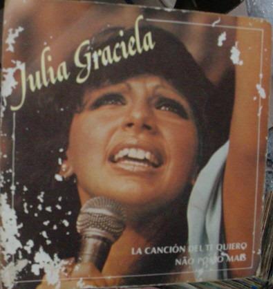 Vinil Compacto  Julia Graciela  1983   -   A1 Original