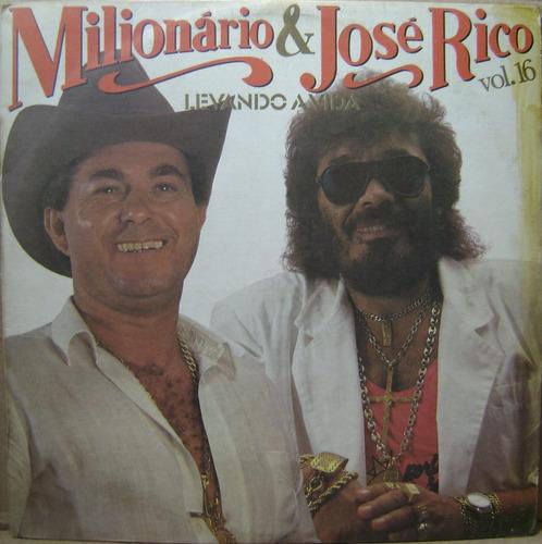 Milionário E José Rico Vol. 16 - Levando A Vida - 1987 Original
