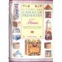 O Livro Das Caixas De Presentes Motivos Florais