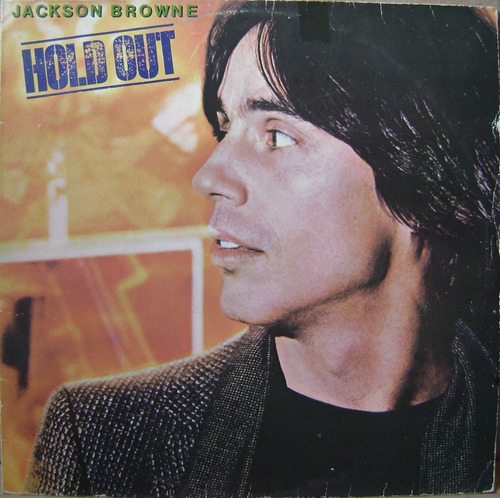 Lp - Jackson Browne - Hold Out - 1980 Original