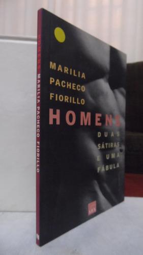 Livro - Homens - Marilia Pacheco Fiorillo Original