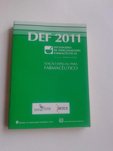 Def 2011 - Dicionário De Especialidades Farmacêuticas