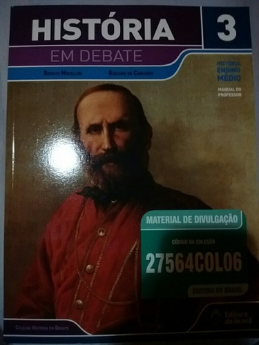 História Em Debate Vol. 3 Mocellin E Camargo Man. Do Prof. Original