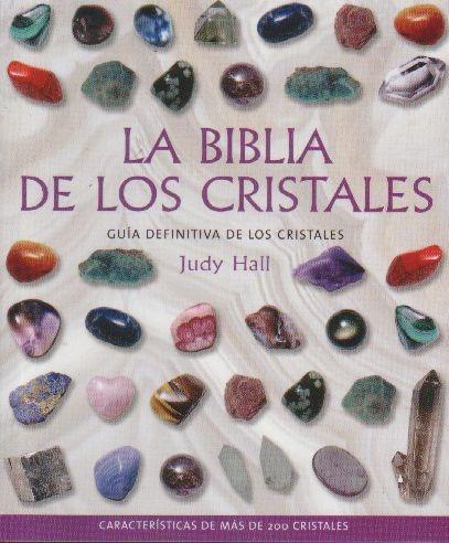 La Biblia De Los Cristales Volumen 1 - Judy Hall - Gaia