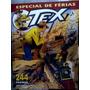 Tex Esp. Ferias Nº 7 Encontro Com A Morte. / Gibi Quadr.