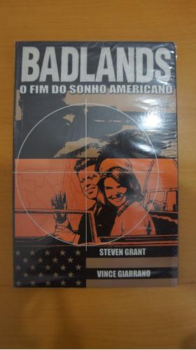 Badlands: O Fim Do Sonho Americano - Livro / Hq