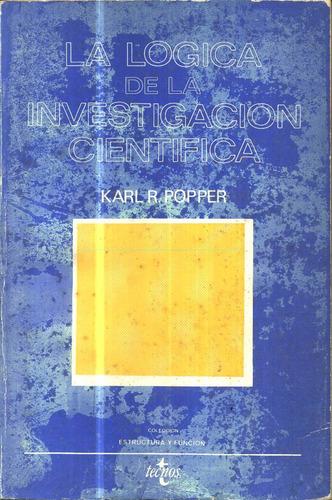 La Logica De La Investigacion Cientifica - Popper Original