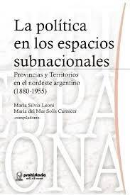 Política De Los Espacios Subnacionales.