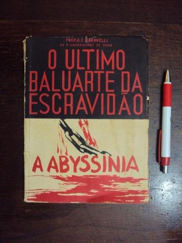 O Último Baluarte Da Escravidão - A Abyssinia Original