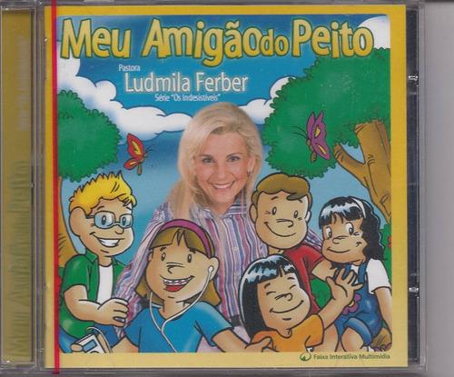 Ludmila Ferber - Meu Amigão Do Peito - Cd Iantil Gospel Original
