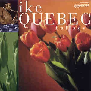 Cd Ike Quebec - Ballads - 1997 Original
