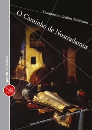 Livro Caminho De Nostradamus De D E J Nobecourt Novo Lacrado Original