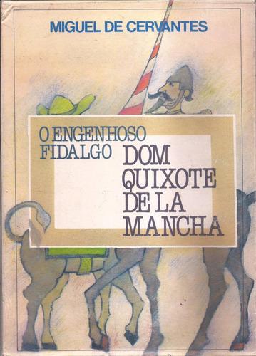 O Engenhoso Fidalgo Dom Quixote De La Mancha -  Original