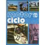 Revista Motor Ciclo Ano 1 N°2 Kart Ciclismo Emerson R407