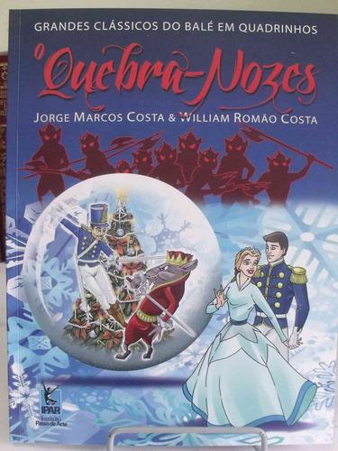 Livro - O Ballet Quebra Nozes - Graphic Novel