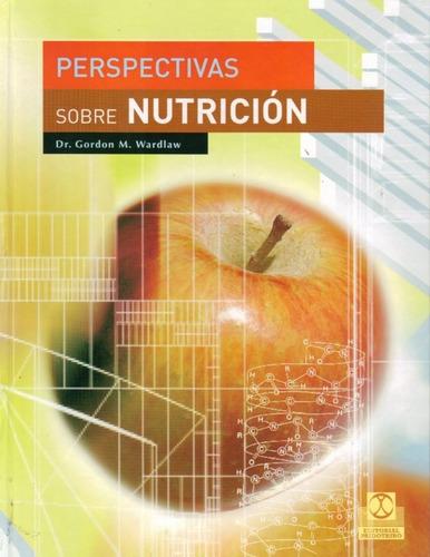 Perspectivas Sobre Nutricion - Wardlaw - Paidotribo
