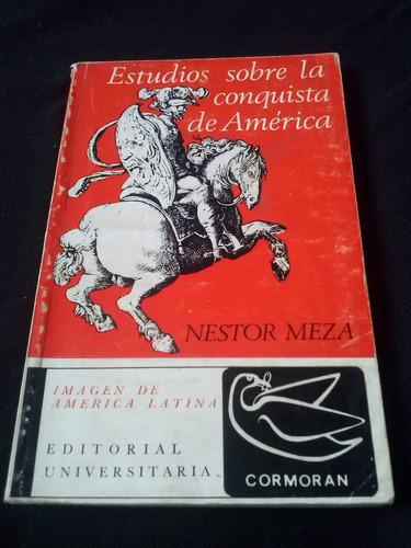 Nestor Meza Estudios Sobre La Conquista De America