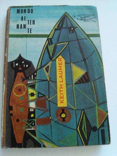 Coleção Argonauta Nº 149, Mundo Alternante - Ano 1969 Original