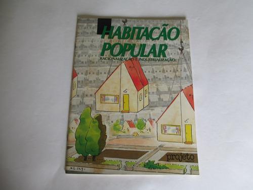 Habitação Popular- Racionalização E Industrialização Original