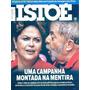 Isto É 2344: Dilma Rousseff / Marina Silva / Lula