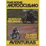 Duas Rodas N°10 Jan/fev/1976 Yamaha Rd 350b Honda Cb 550f