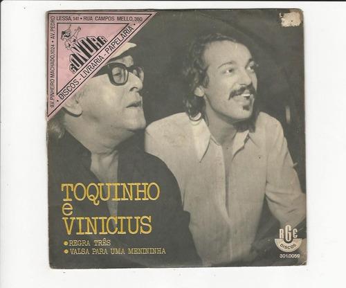 Toquinho E Vinicius 1972 Regra De Três - Compacto Ep 91 Original