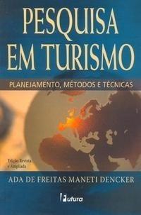 Pesquisa Em Turismo [livro Original Lacrado De Fabrica]