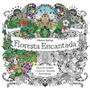 Floresta Encantada Livro Colorir Antiestresse