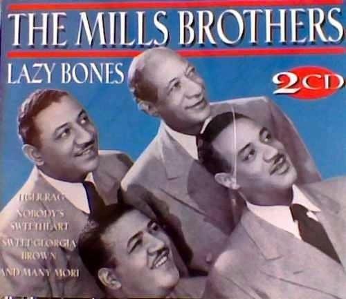 Cd - The Mills Brothers - Lazy Bones - Duplo E Lacrado Original
