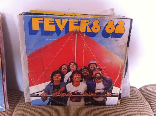 Lp Vinil The Fevers - 82 Original