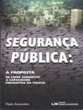 Segurança Publica - Paulo Amendola