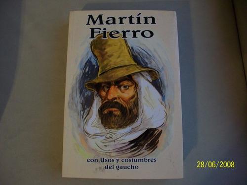 Martin Fierro De José Hernández
