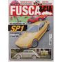 Fusca & Cia Nº129 Vw Sp1 Sp2 Buggy Kadron Turbo O Fim Do Ckd